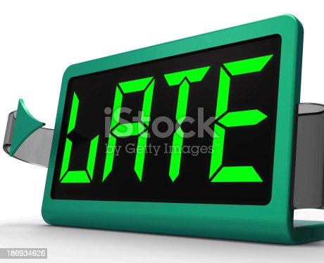 Late Message On Clock Shows Tardiness And Lateness