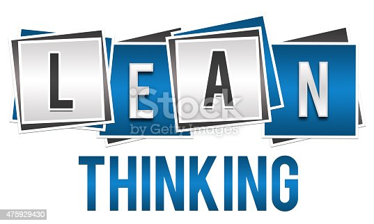 Lean thinking image with alphabets written over blue silver blocks.