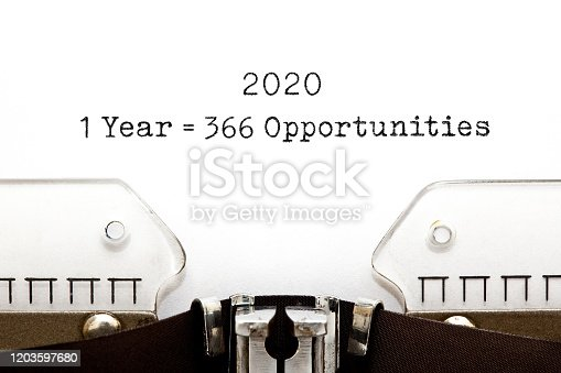 1 Leap Year 2020 equal to 366 opportunities typed on vintage typewriter.
