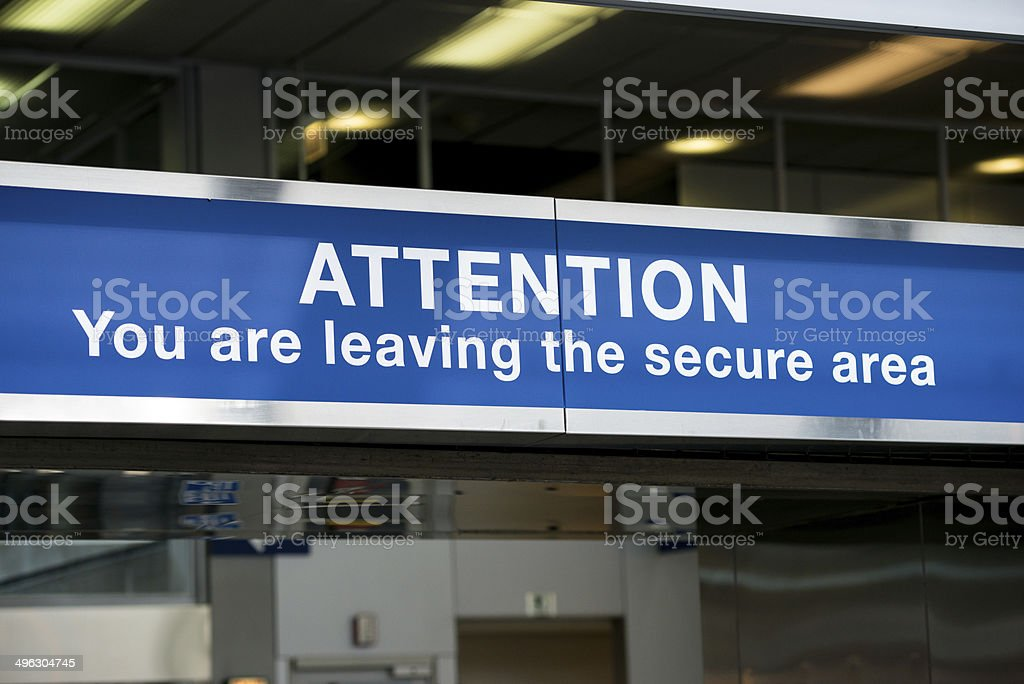 Leaving Secure Area Sign stock photo