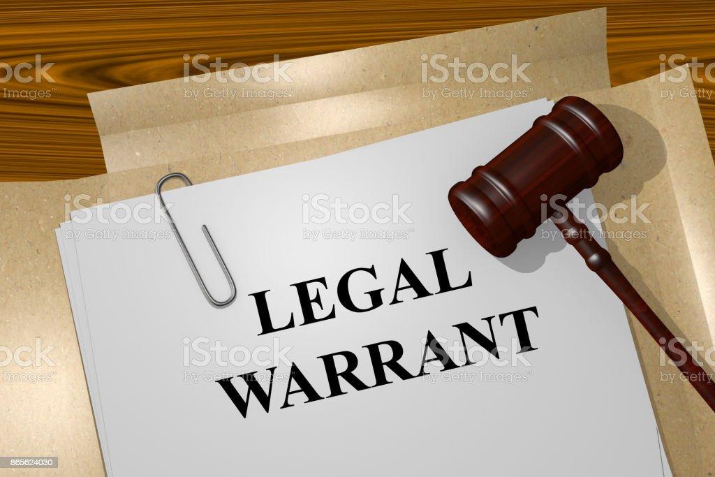 Legal Warrant concept stock photo