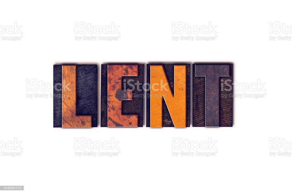 Lent Concept Isolated Letterpress Type stock photo