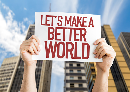 Lets Make A Better World Stock Photo - Download Image Now ...