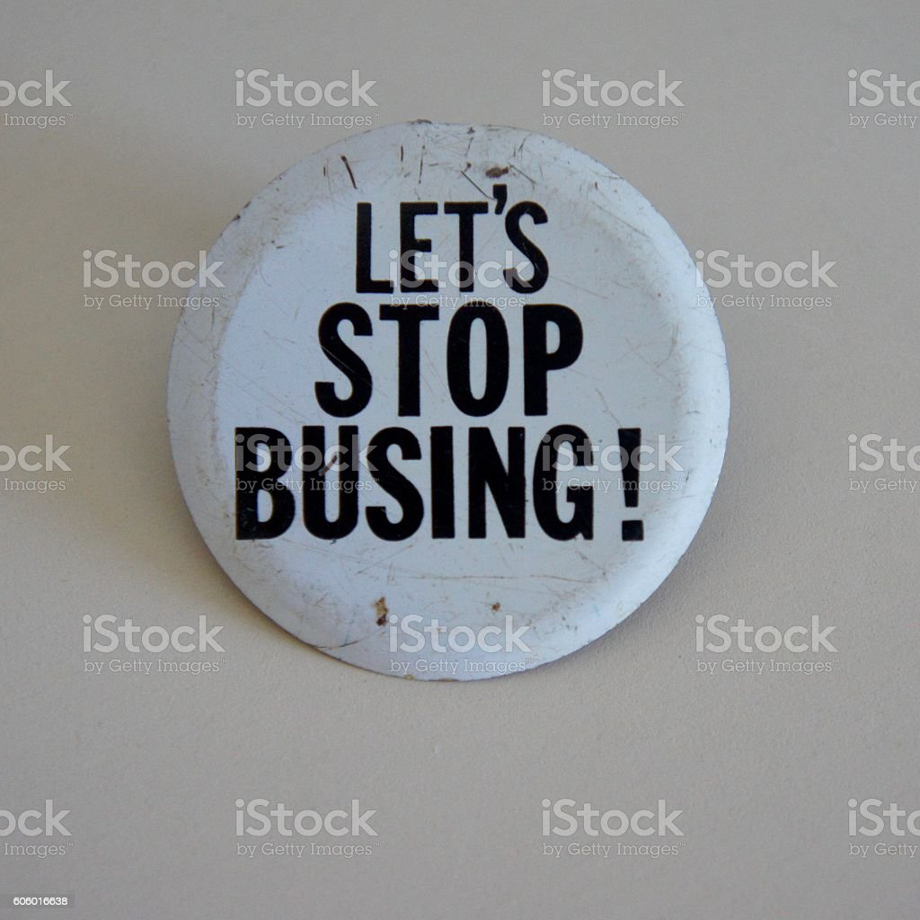 Let's Stop Busing (Bussing) Pin from the 1960's stock photo