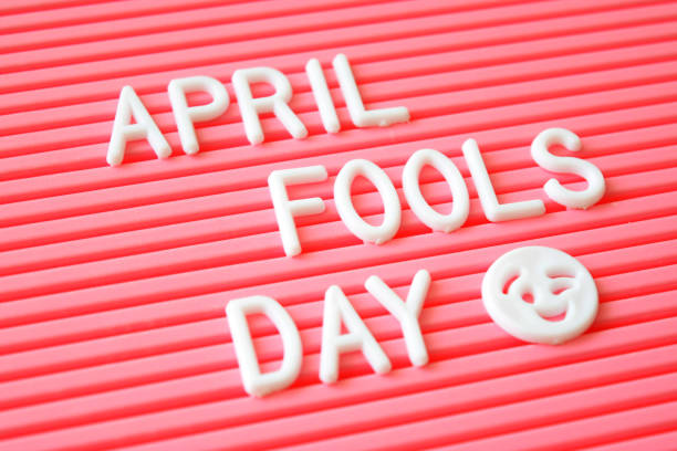 letter board - april fools stock photos and pictures