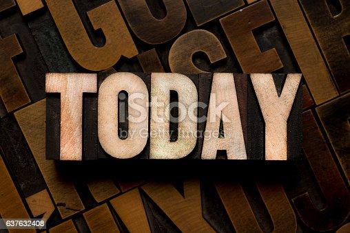 TODAY - Letterpress type