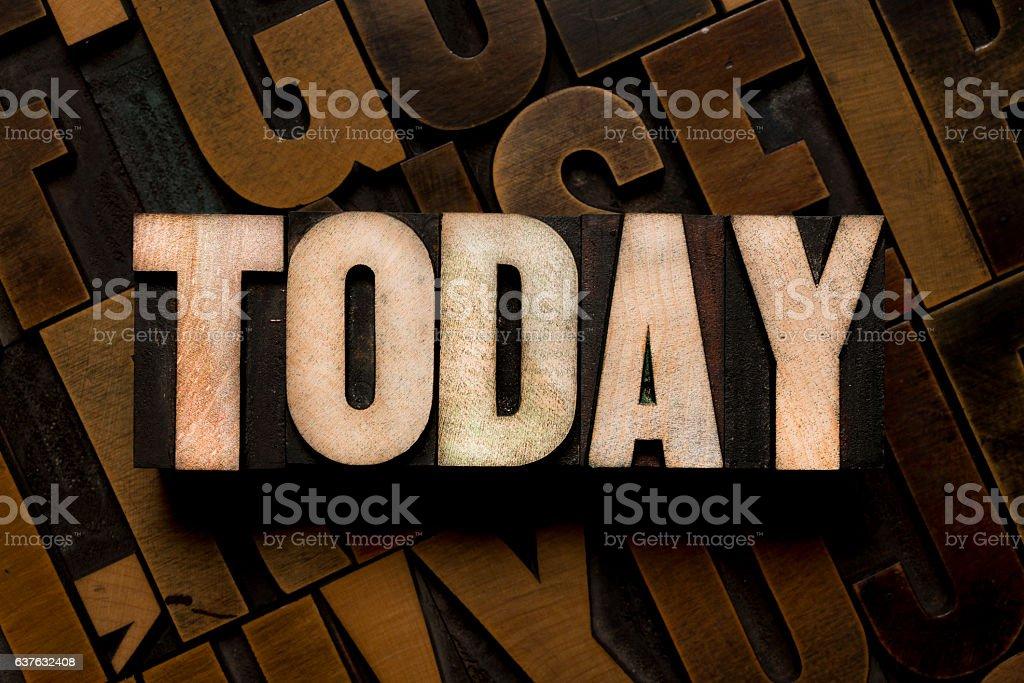 TODAY - Letterpress type stock photo
