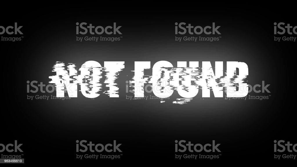 Letters of Not found text with noise on black, 3d render background, computer generating for gaming stock photo