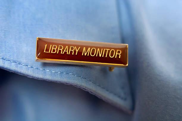 Library monitor badge