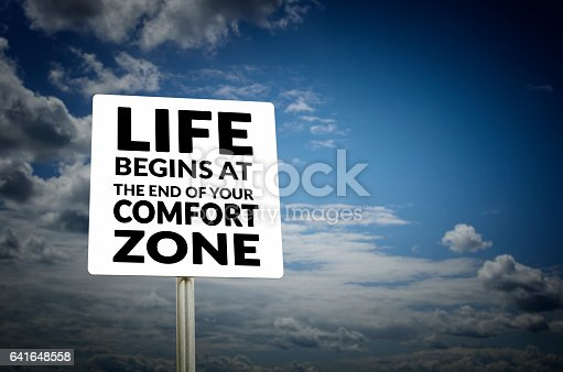 istock Life begins at the end of your comfort zone 641648558
