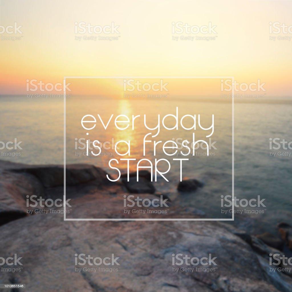 Leven Inspirational Quotes Elke Dag Is Een Nieuwe Start