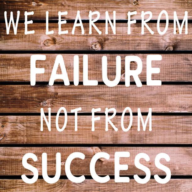 inspirierende zitate leben - lernen wir vom ausfall nicht von erfolg. - schlechte zitate stock-fotos und bilder