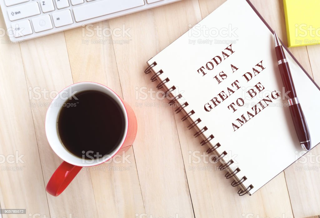 Life Quote - Today is a Great Day to be Amazing stock photo