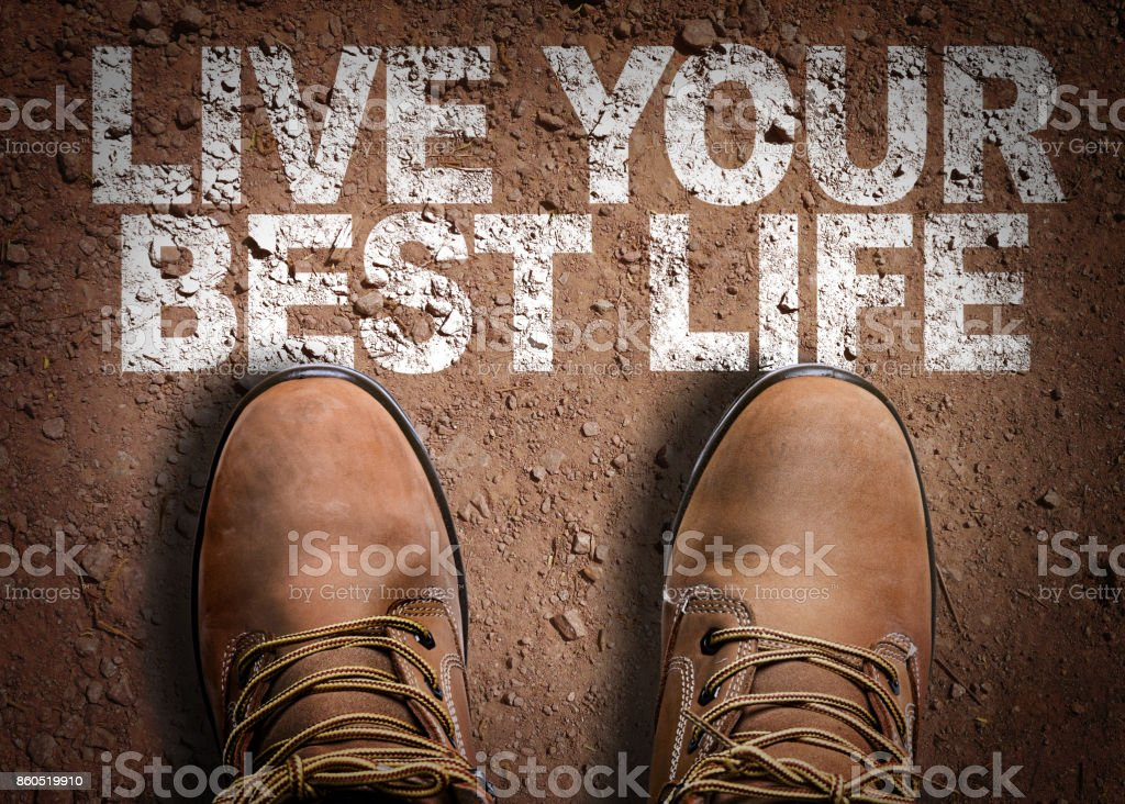 Live Your Best Life stock photo