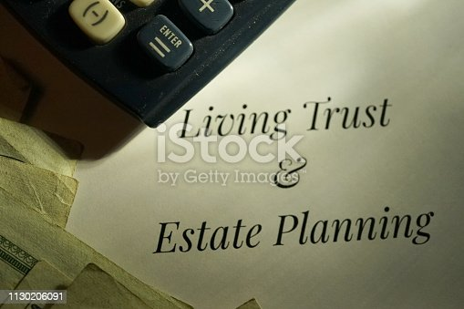 shot of living trust and estate planning