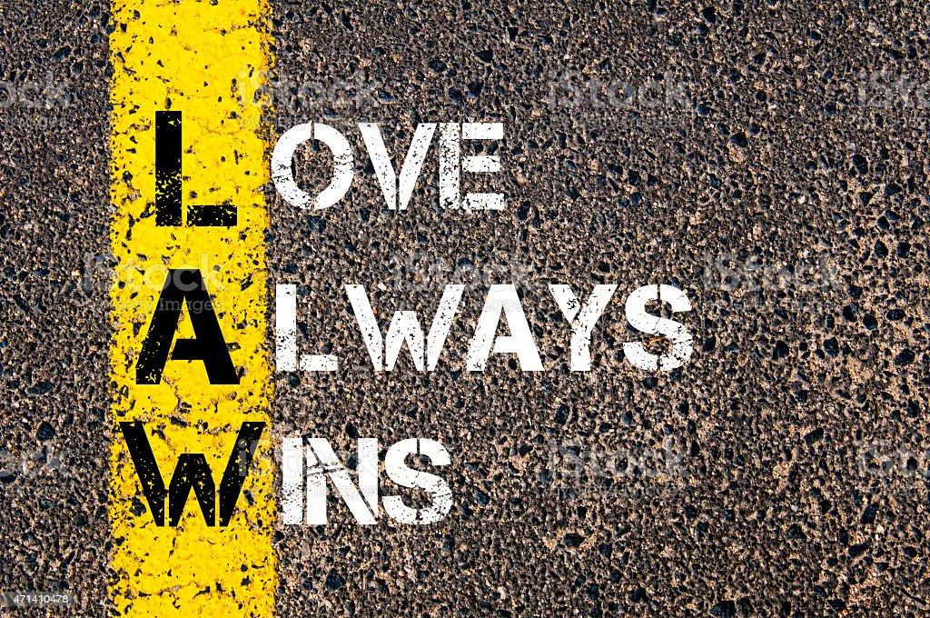 Love Always Wins - LAW Concept stock photo