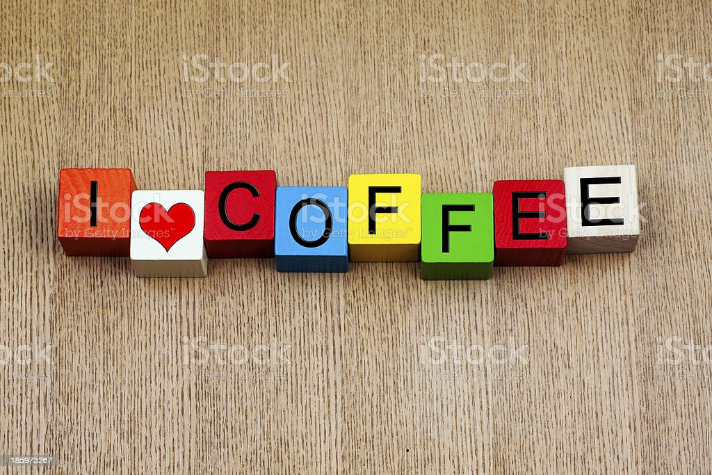 I Love Coffee - sign royalty-free stock photo