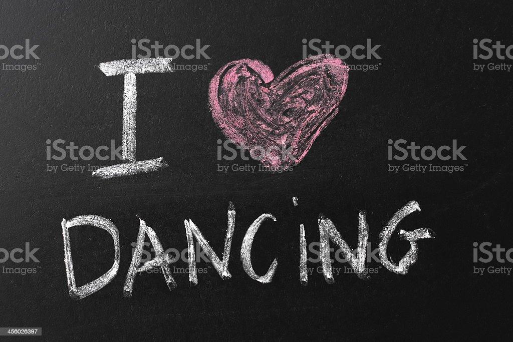 I Love Dancing Chalk Text on Blackboard royalty-free stock photo