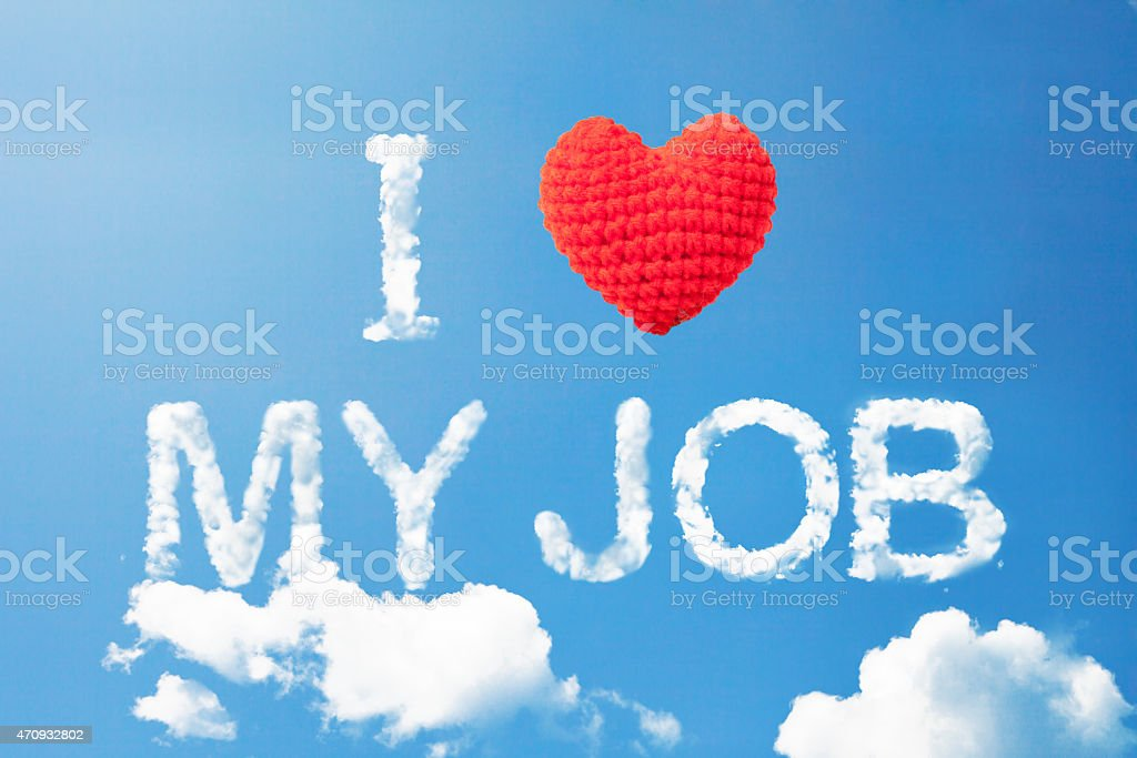 'I love my job' stock photo