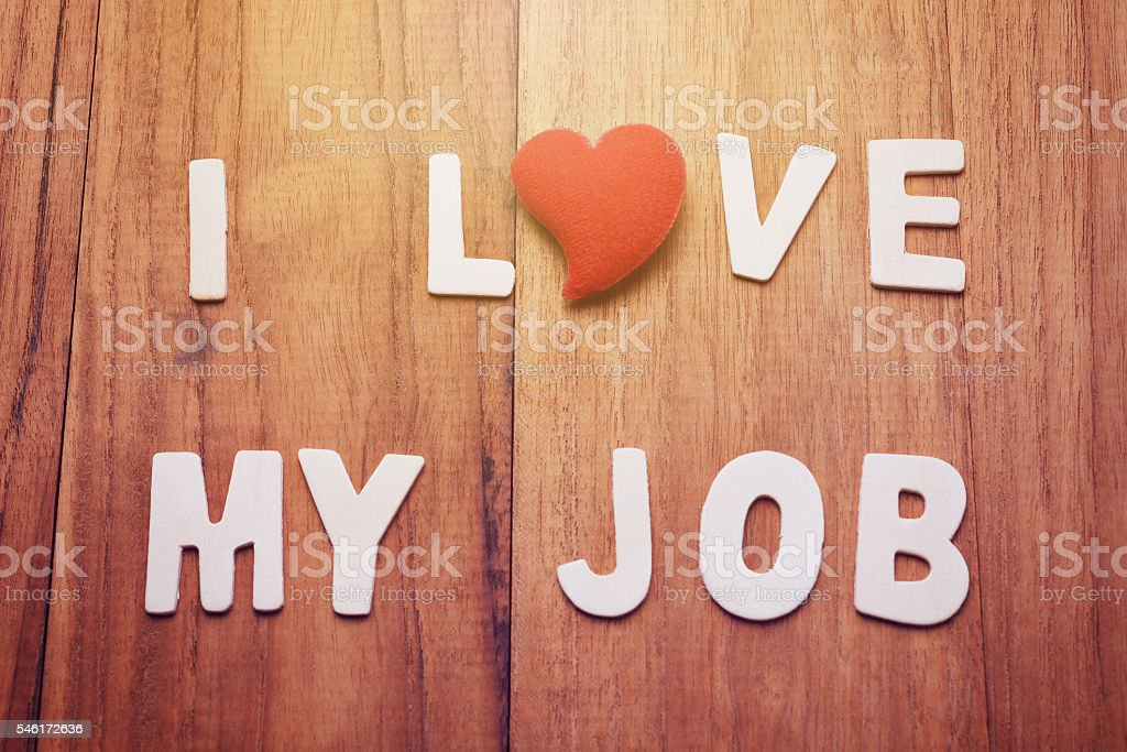 I love my job stock photo