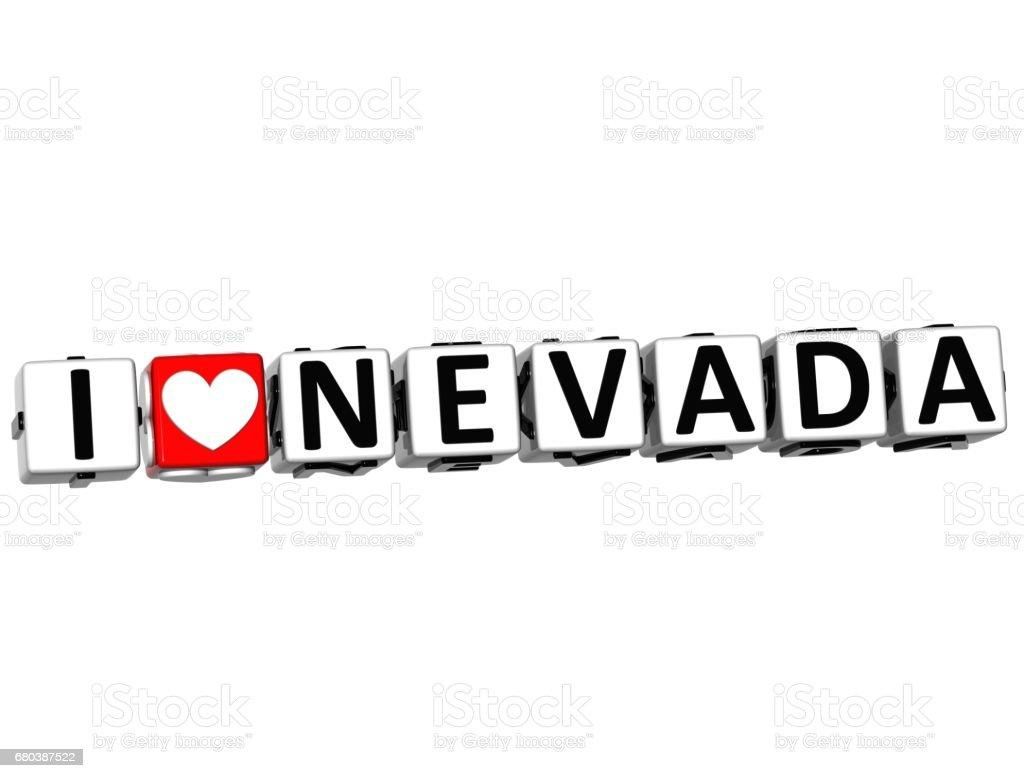 3D I Love Nevada Button Click Here Block Text stock photo