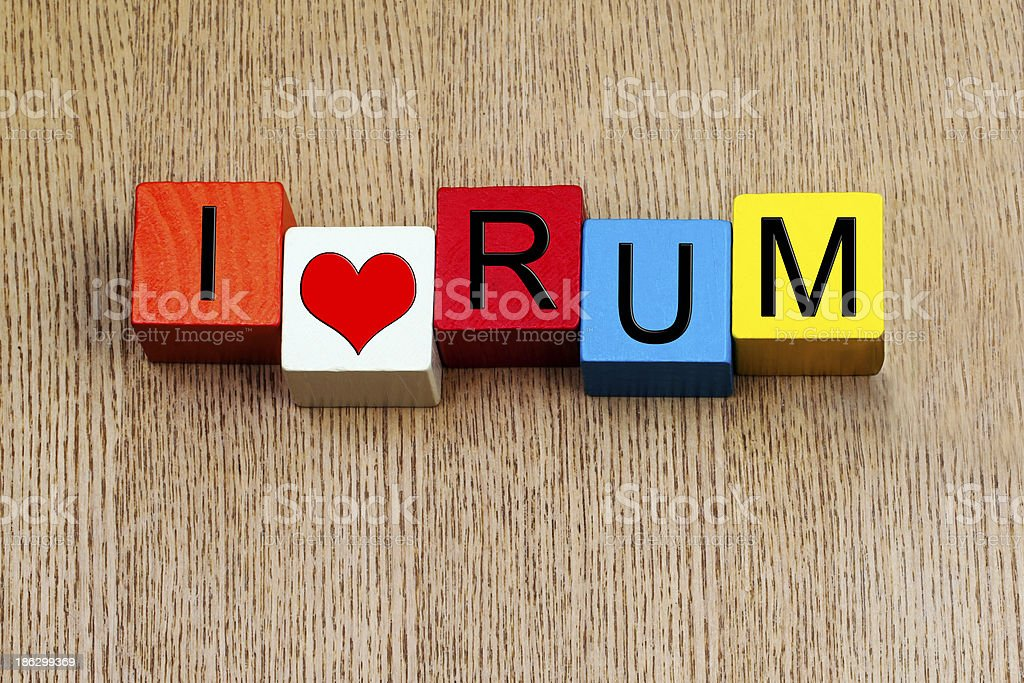 I Love Rum - sign royalty-free stock photo