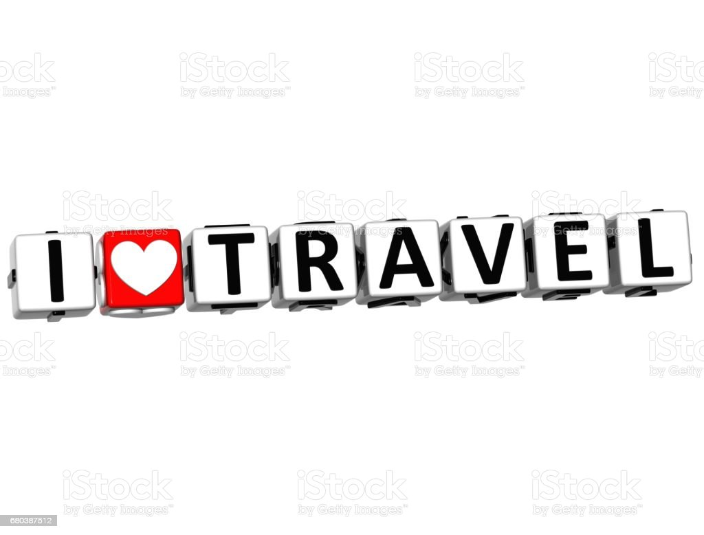 3D I Love Travel Button Click Here Block Text royalty-free stock photo