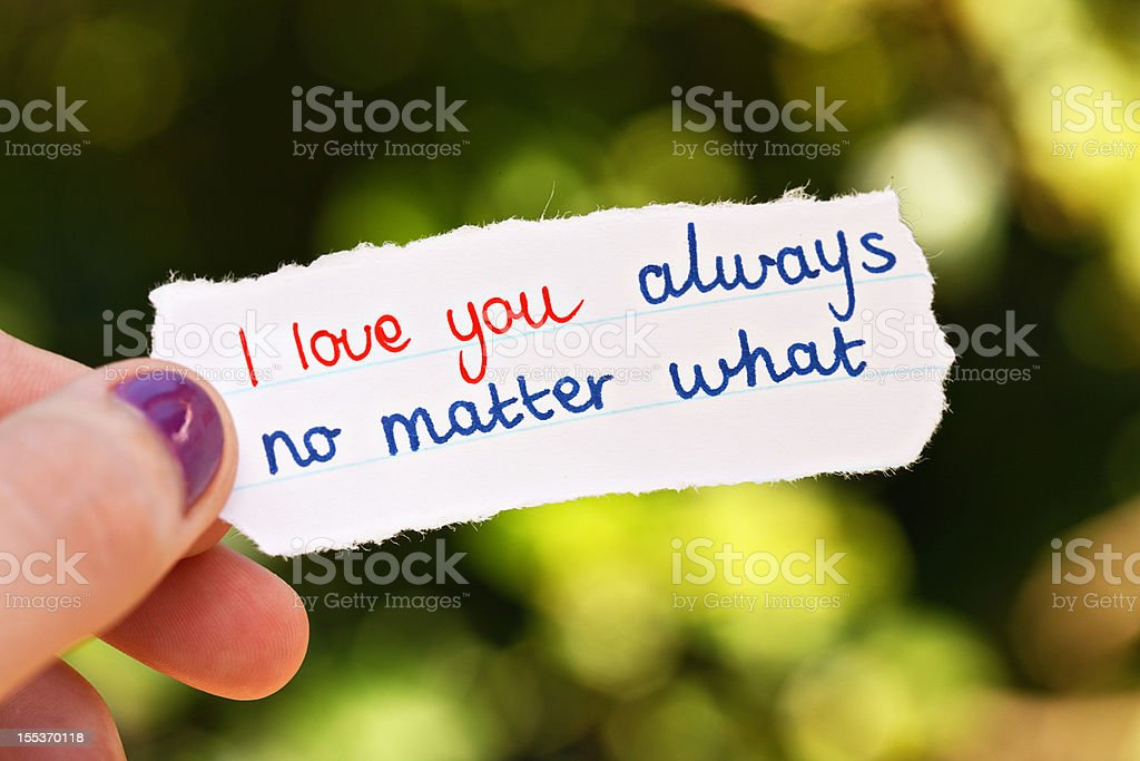 I love you always no matter what says hand-drawn note royalty-free stock photo
