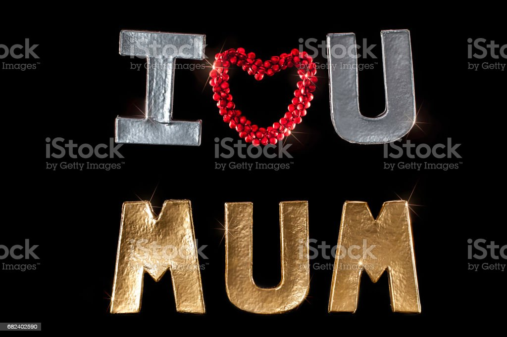 I Love You Mum. Mother's day image isolated against black background. royalty-free stock photo
