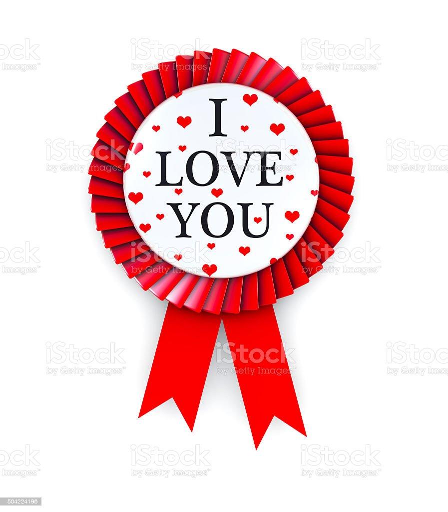 I Love You Text on Cockade stock photo
