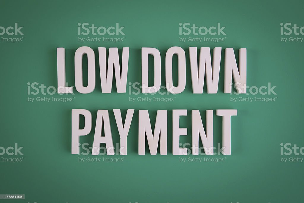 Low Down Payment sign lettering stock photo