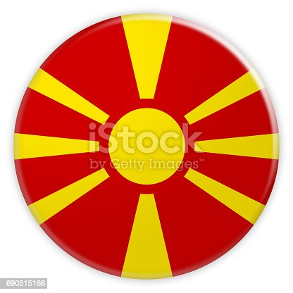 935056316 istock photo Macedonia Flag Button, News Concept Badge, 3d illustration on white background 690515166
