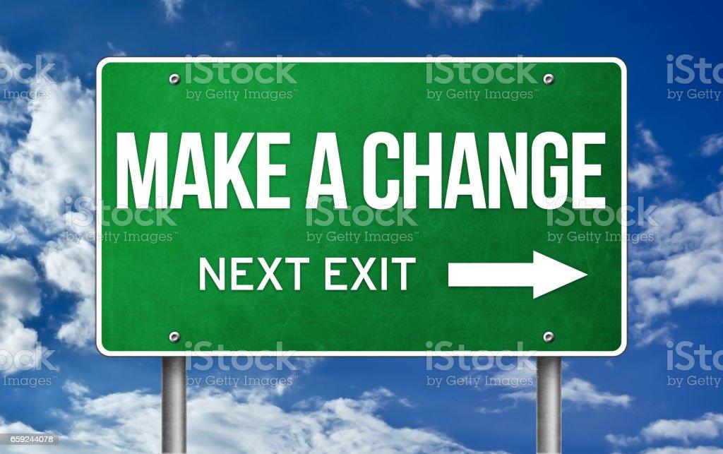 Make a Change take the next exit stock photo