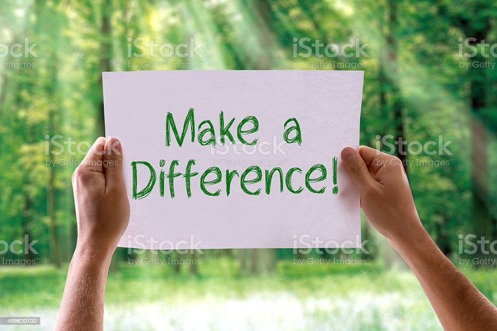 Make a Difference card with nature background stock photo