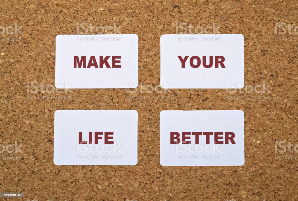 Make Life Better stock photo
