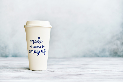 Make Today Amazing Cup in Bright Setting