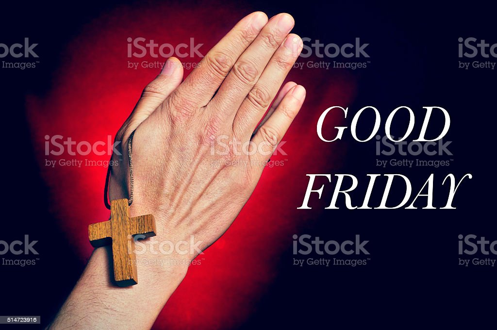 man praying and text good friday stock photo