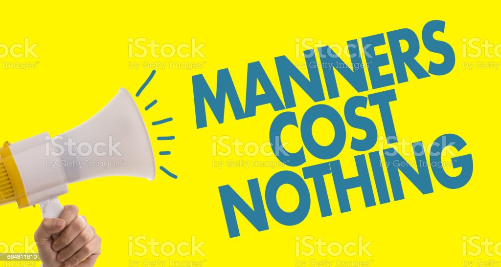 Manners Cost Nothing Stock Photo - Download Image Now - iStock