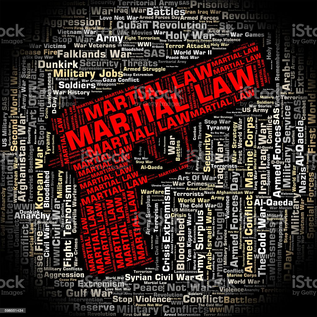 Martial Law Shows Armed Forces And Legally stock photo