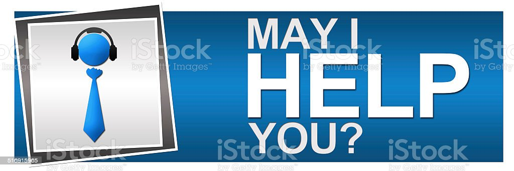 May I Help You Banner stock photo