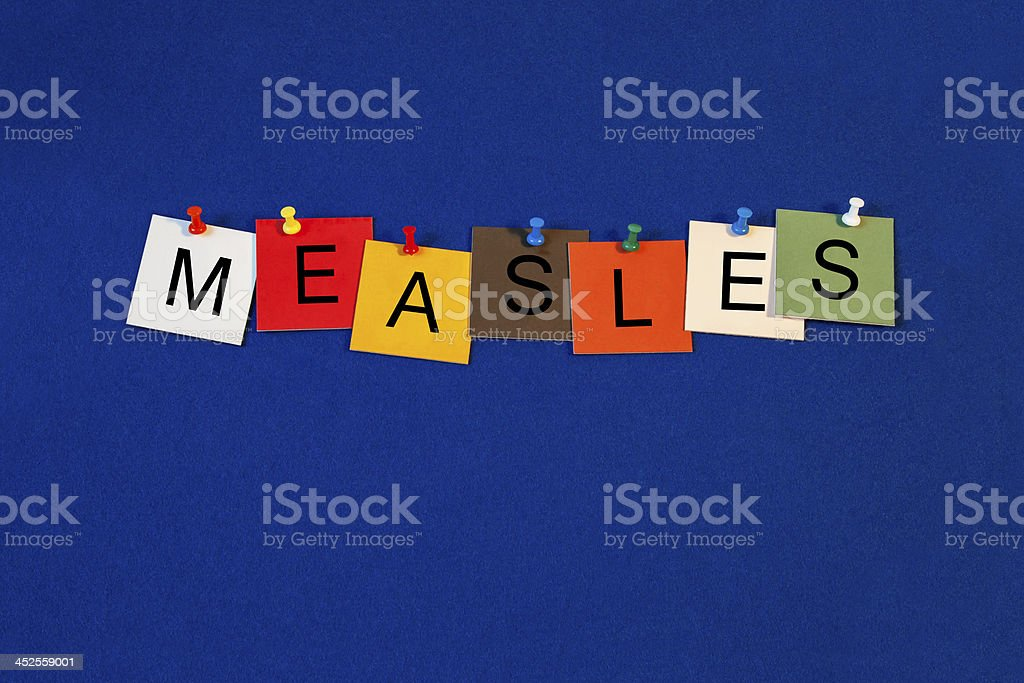 Measles -  sign for medical fitness and health care stock photo