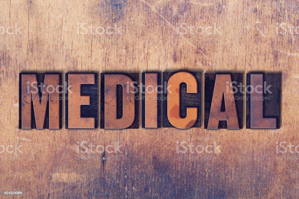 Medical Theme Letterpress Word on Wood Background stock photo