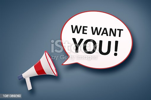 istock megaphone and speech bubble we want you 1081389260