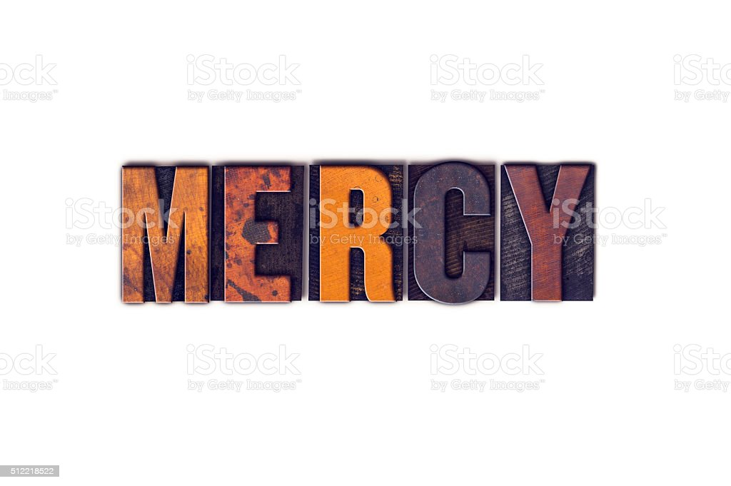 Mercy Concept Isolated Letterpress Type stock photo