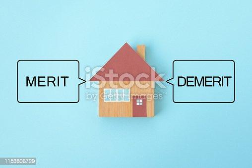 Merit and demerit of having home