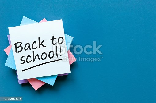 istock Message at little note - Back to school. Education concept, 1 september time 1025397818