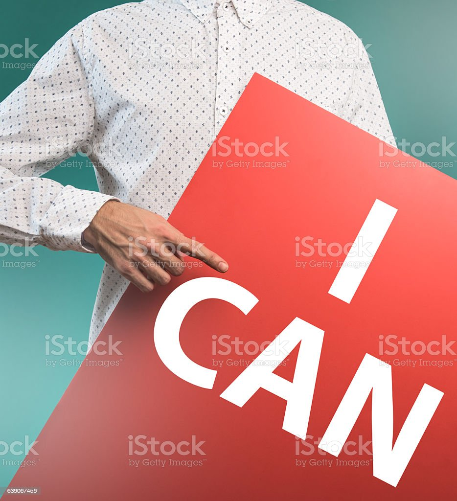 I CAN / Message concept (Click for more) stock photo
