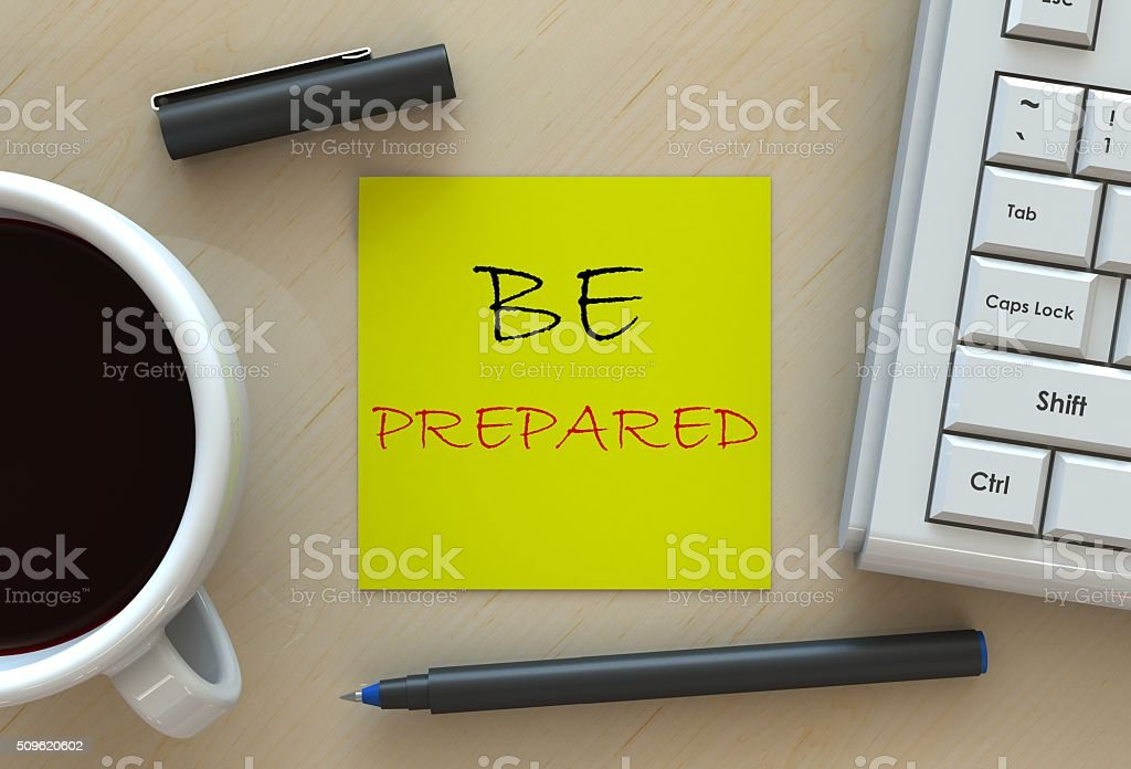 BE PREPARED, message on business note paper stock photo