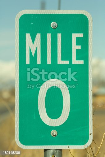 Mile marker zero.Part of the Milepost Sign Series: