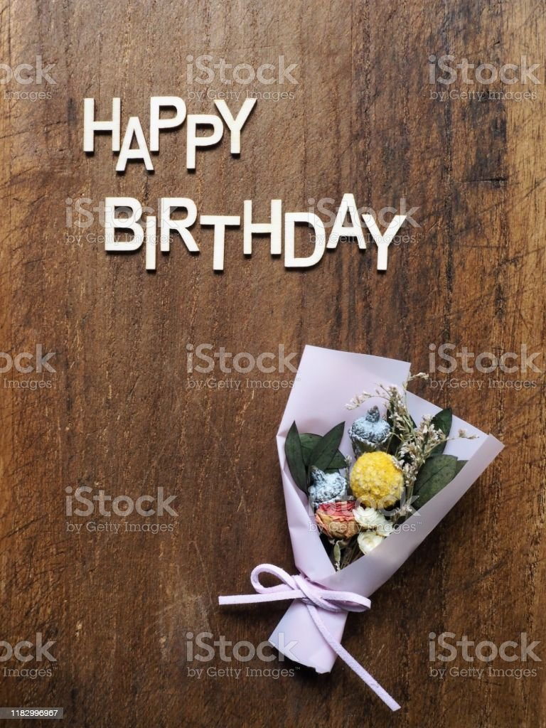 Miniature Dried Flower Bouquet With Happy Birthday Message On Vintage Wooden Background Stock Photo Download Image Now Istock